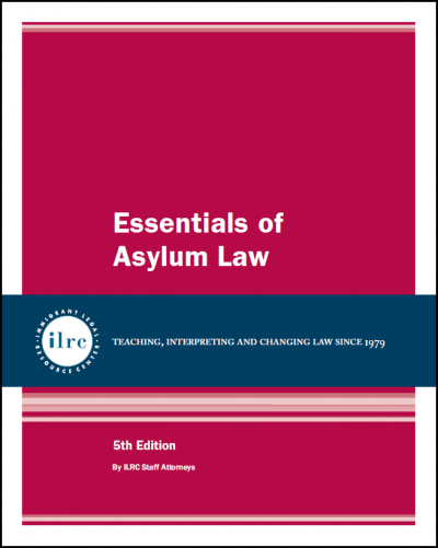 Essentials of Asylum Law, 5th, 2020