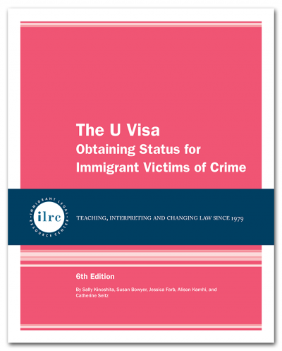 The U Visa, 6th Edition, 2019