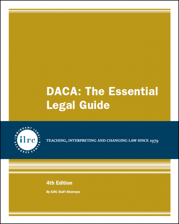 DACA: The Essential Legal Guide, 4th, 2021