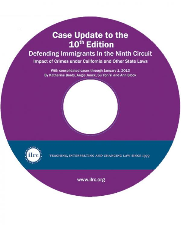 2013 Case Update for Defending Immigrants in the Ninth Circuit