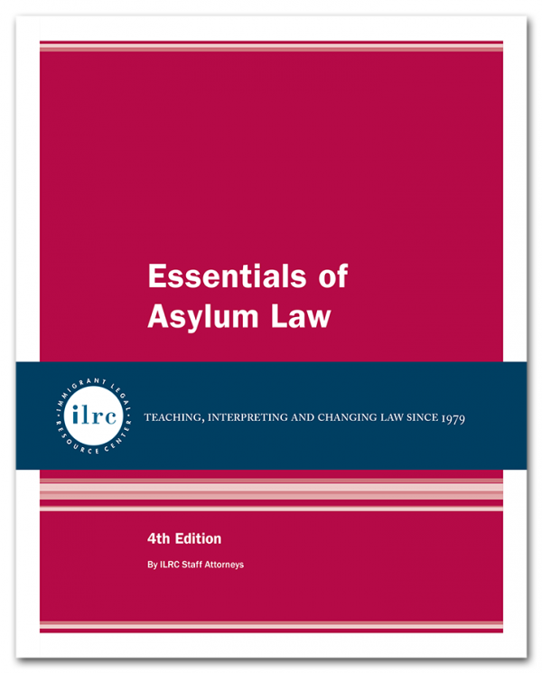 Essentials of Asylum Law, 4th, 2018