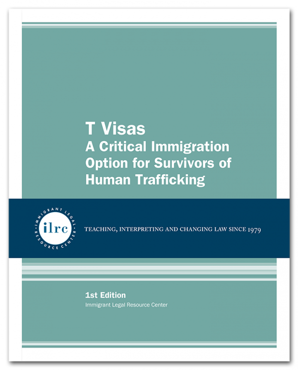 T Visas: A Critical Immigration Option for Survivors of Human Trafficking