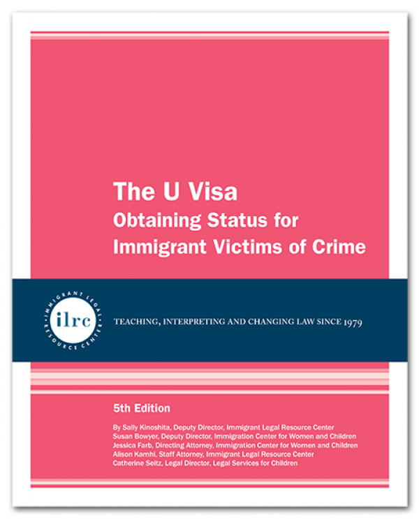 The U Visa, 5th Edition, 2016